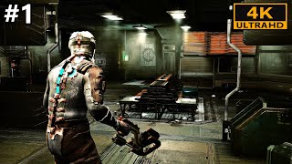 Dead Space Gameplay Walkthrough Part 1 - Dead Space 1 Remastered Modded - PC 4K 60FPS