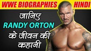 Randy Orton Biography & Life Story in Hindi | WWE Biographies Hindi