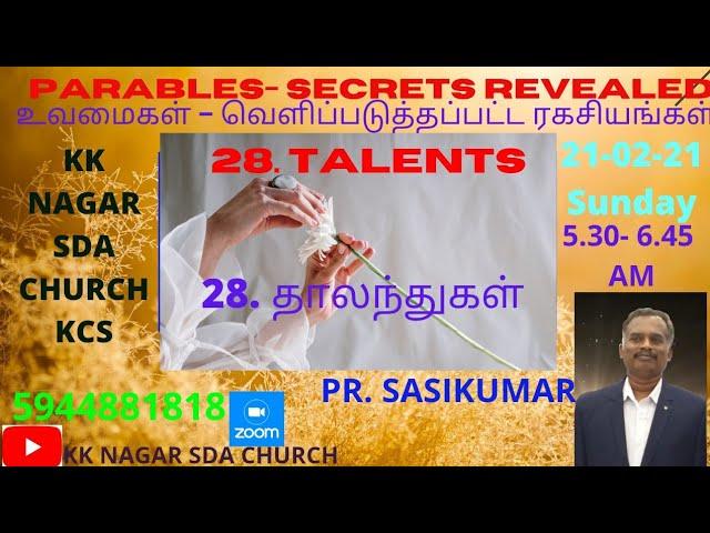 KK NAGAR SDA CHURCH -28- The Talents - PR. SASIKUMAR