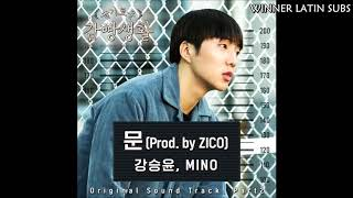 [SUB ESPAÑOL] SeungYoon & Mino feat Zico - Door (OST Prision playbook)