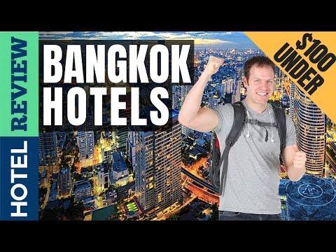 ✅Bangkok Hotels: Best Hotels In Bangkok (2019)[Under $100]