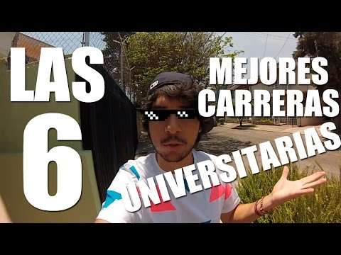 LAS 6 MEJORES CARRERAS UNIVERSITARIAS | BANAZMX