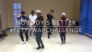 Fetty Wap - Nobody' Better (Dance Cover)