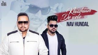 vuclip Khushiyan De Wele - (Full HD) - Nav Hundal Ft. Jatinder Jeetu - New Punjabi Songs 2018