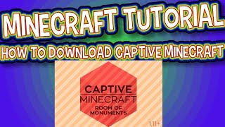 How to download Captive Minecraft