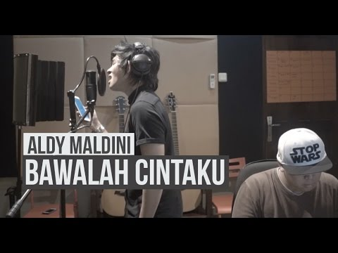 ALDY MALDINI - BAWALAH CINTAKU (COVER)