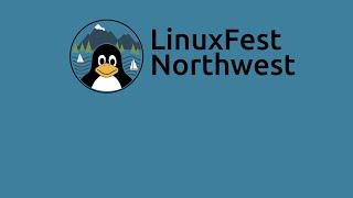 LinuxFest Northwest 2019 Day 2