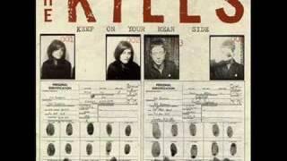 The Kills - Gypsy Death and You [Lyrics included] (HQ)