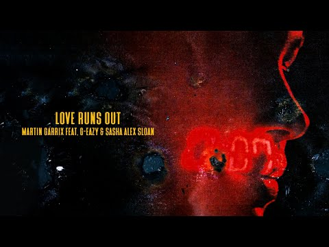 Martin Garrix - Love Runs Out zdarma vyzvánění ke stažení