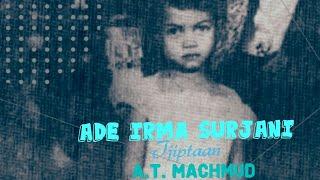 Video ADE IRMA SURJANI ( Tjipt. AT Mahmud ) & Orkes M Embut download MP3, 3GP, MP4, WEBM, AVI, FLV Agustus 2018