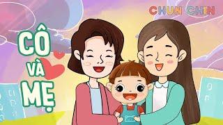 Cô và Mẹ   Chun Chin   Nhạc thiếu nhi vui nhộn