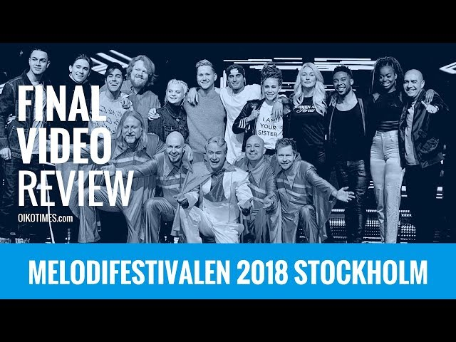 oikotimes.com: reviewing the final dress rehearsal / Melodifestivalen 2018