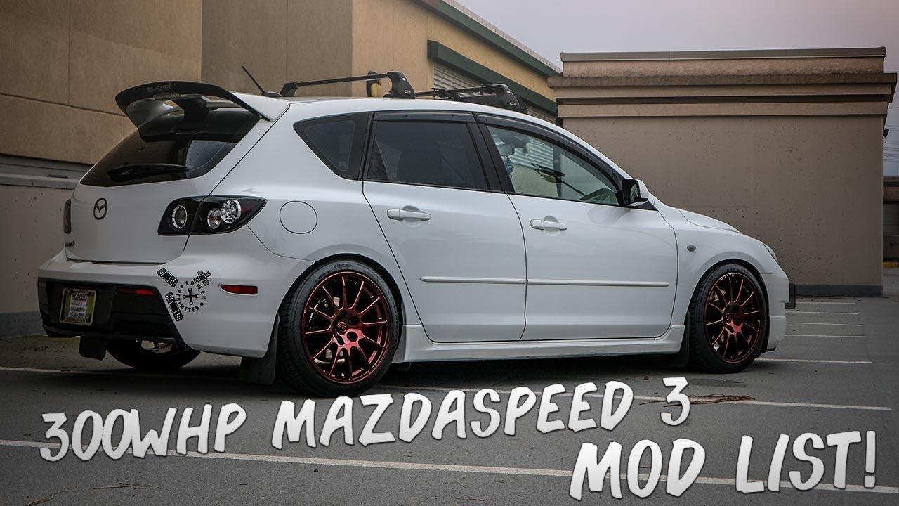 Mazda Speed 3 >> Warren S 300whp Mazdaspeed 3 Mod List