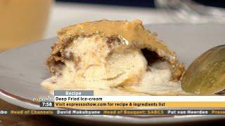 Recipe: Deep Fried Ice-cream (SENSODYNE)
