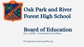 D200 Board of Education COW and Special after COW Meetings - Dec. 3, 2020