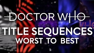 TOP 15 TITLE SEQUENCES | Doctor Who Theme Tune/ Titles
