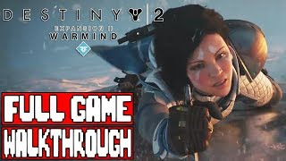 Destiny 2 WARMIND Gameplay Walkthrough Part 1 FULL GAME - No Commentary