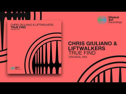Chris Giuliano & Liftwalkers - True Find ( Original Mix ) *OUT NOW*