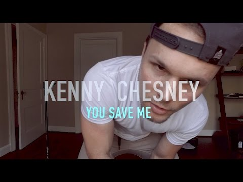 You Save Me - Kenny Chesney (Cover) Aaron Parker
