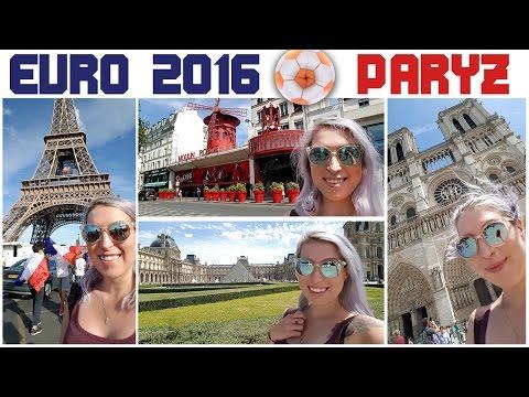 Vlog z Paryża i finały EURO 2016