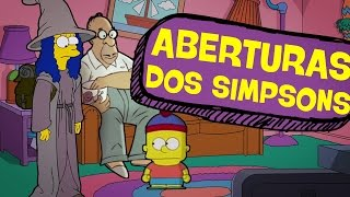 7 ABERTURAS INSANAS DOS SIMPSONS!