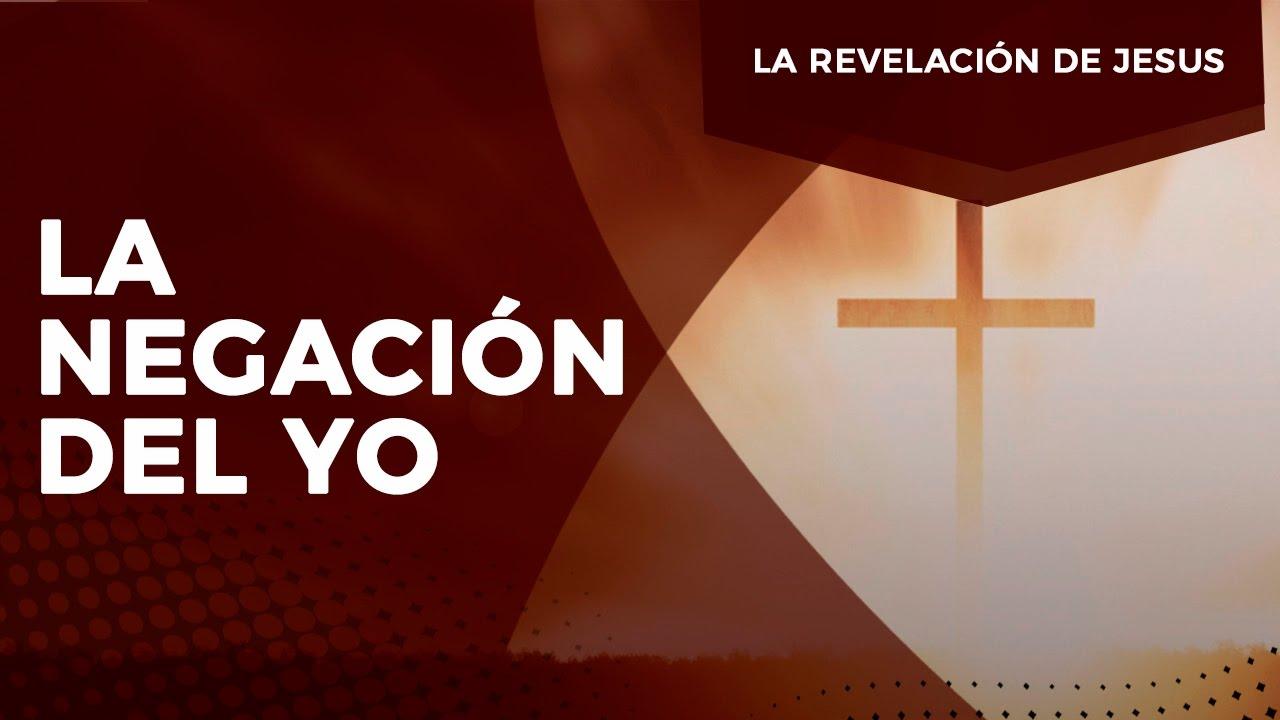 Pastor Javier Bertucci - Serie la revelación de Jesús: La negación del yo