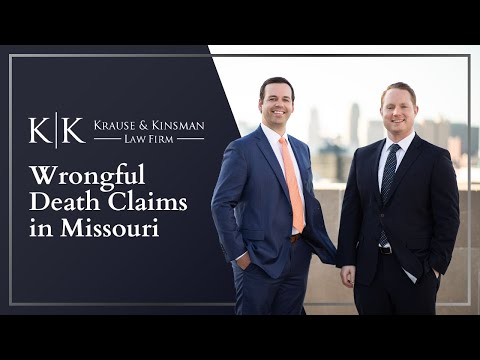 Wrongful Death Claims in Missouri | Kansas City Personal Injury Lawyers