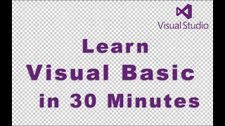 Learn Visual Basic in 30 Minutes