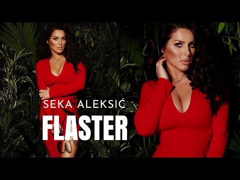 SEKA ALEKSIC - FLASTER - (AUDIO 2017) HD