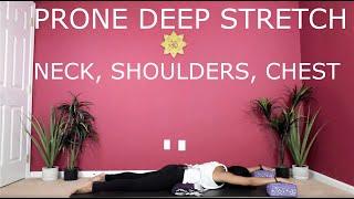 Prone Deep Stretch Yoga - Upper Body