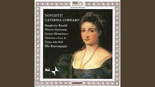 Caterina Cornaro: Prologue Scene 1: Il sacro rito a compiere volgiamo (Andrea, Chorus, La...