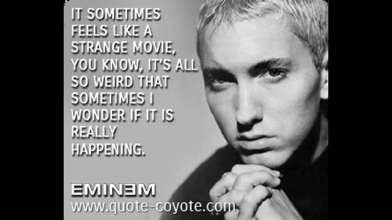 Quotes Eminem Eminemquotes  Youtube