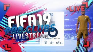 FIFA 19 LIVESTREAM   PLAYING PRO CLUBS - FIRST LOOK!! ( NEW SHOOTING TIPS )
