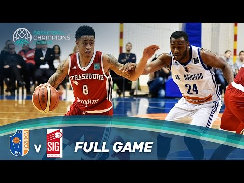 KK Mornar v SIG Strasbourg - Full Game - Basketball Champions League