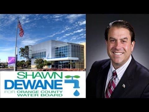 Shawn Dewane for Orange County Water District – Div. 7