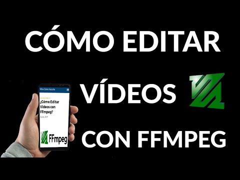 Cómo Editar Videos con FFmpeg