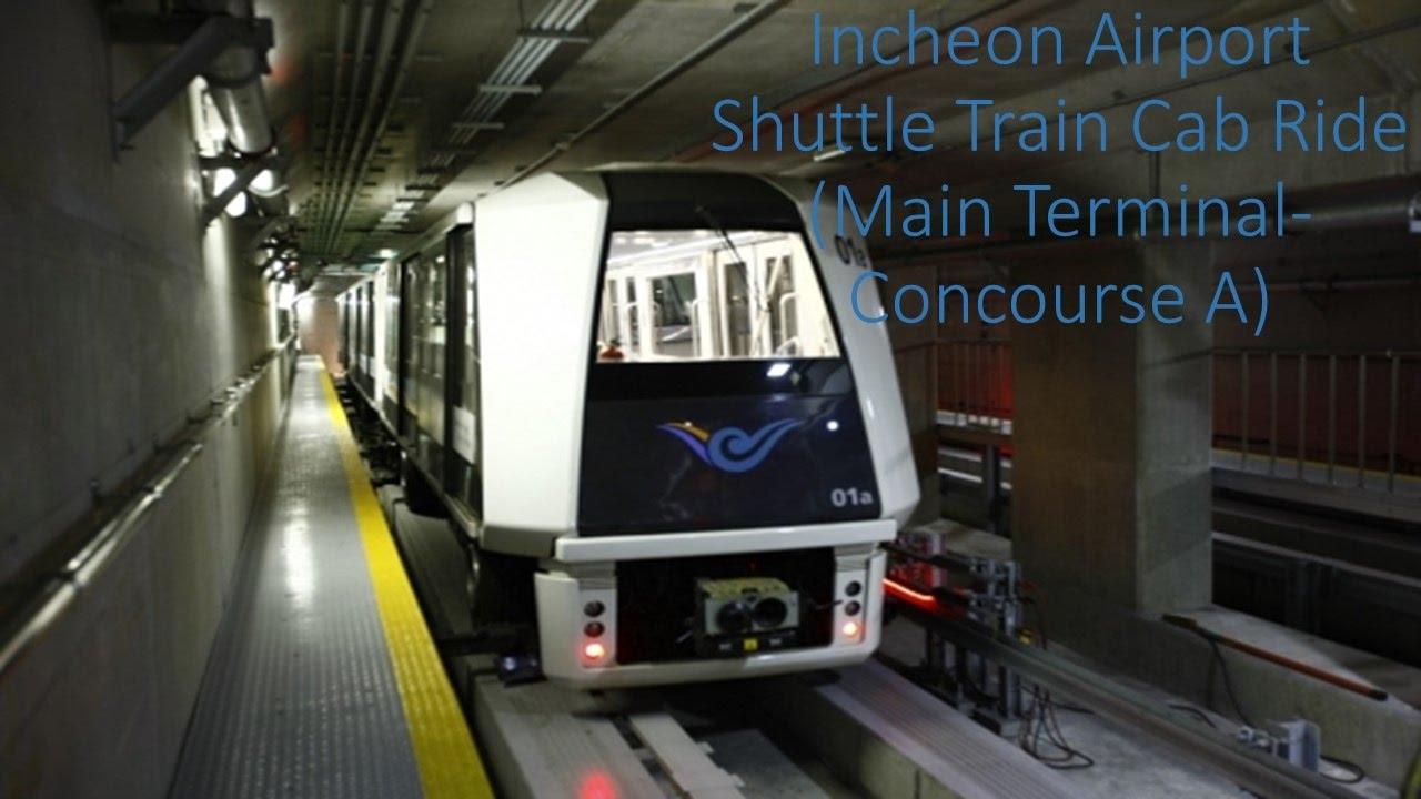 Incheon Airport Shuttle Train Front Cab Ride (Main Terminal-Concourse  Terminal)