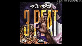 438 Tok Ft. HOTBOII x 3 Peat (Official Audio)