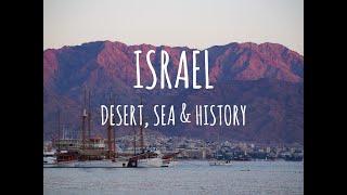 Israel   Desert, Sea & History