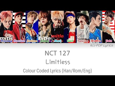 NCT 127 (엔씨티 127) - Limitless (무한적아) Colour Coded Lyrics (Han/Rom/Eng)