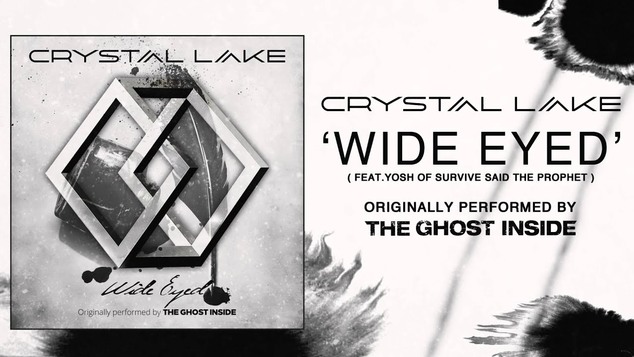 Crystal Lake - Wide Eyed ft. Yosh (Originally by The Ghost Inside)