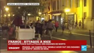 """Attaque terroriste à Nice - Témoignage : """"Un véritable carnage sur 3 km. C'est impressionnant"""""""