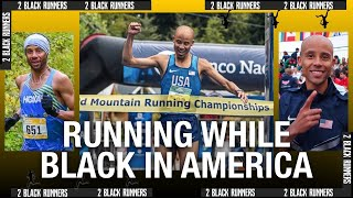 Running While Black in America | Joseph Gray | 2 BLACK RUNNERS