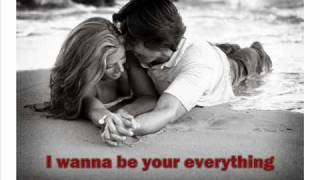 I Wanna Be Your Everything Keith Urban Lyrics