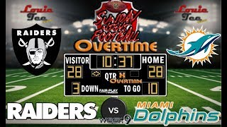 2017 LIVE! NFL Analysis | Raiders vs. Dolphins WK 9 | SNF OVERTIME #LouieTeeLive thumbnail
