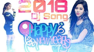 Dj Remix Song Sara India bol RAHAL ba HAPPY NEW YEAR