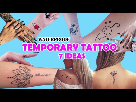 7 WAYS - HOW TO MAKE TEMPORARY TATTOO AT HOME -EASY AND WATERPROOF