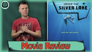 Under the Silver Lake - Movie Review