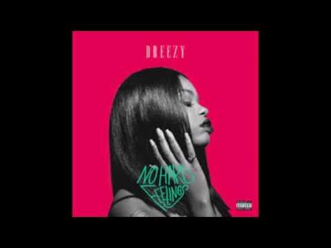 Dreezy  - Invincible (No Hard Feelings)