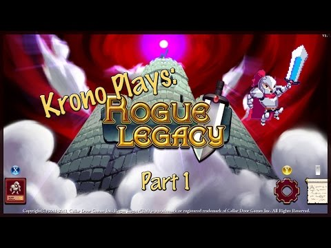 Krono Plays Rogue Legacy: Part 1